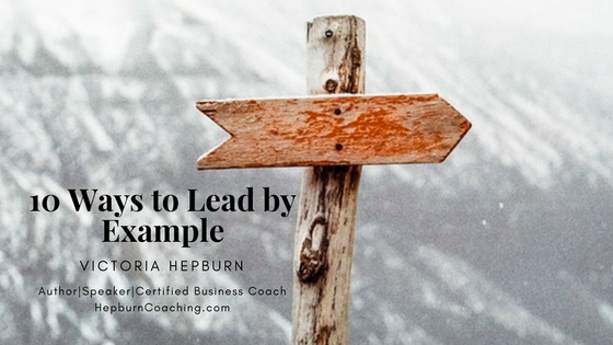 Lead by Example, Hepburn Coaching, Victoria Hepburn